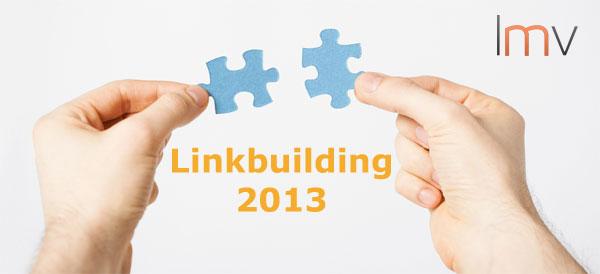 Linkbuilding 2013