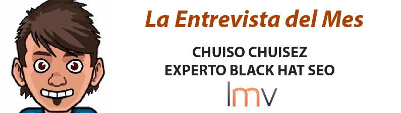 Entrevista a Chuiso Chuisez