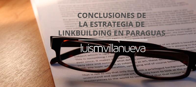 Conclusiones de la técnica de Linkbuilding en Paraguas