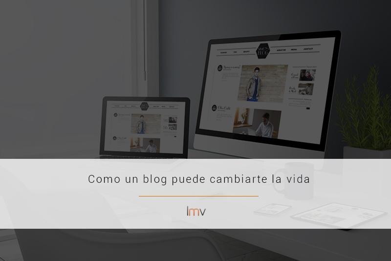 un blog me cambia la vida