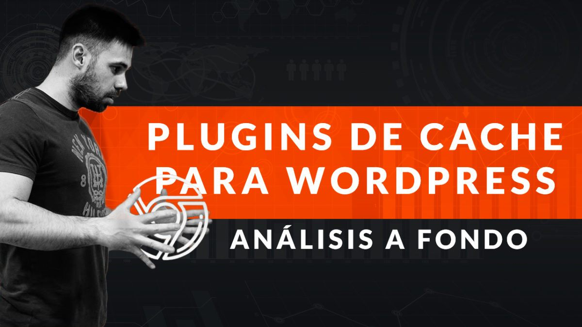 Analisis plugins de Cache - Wordpress